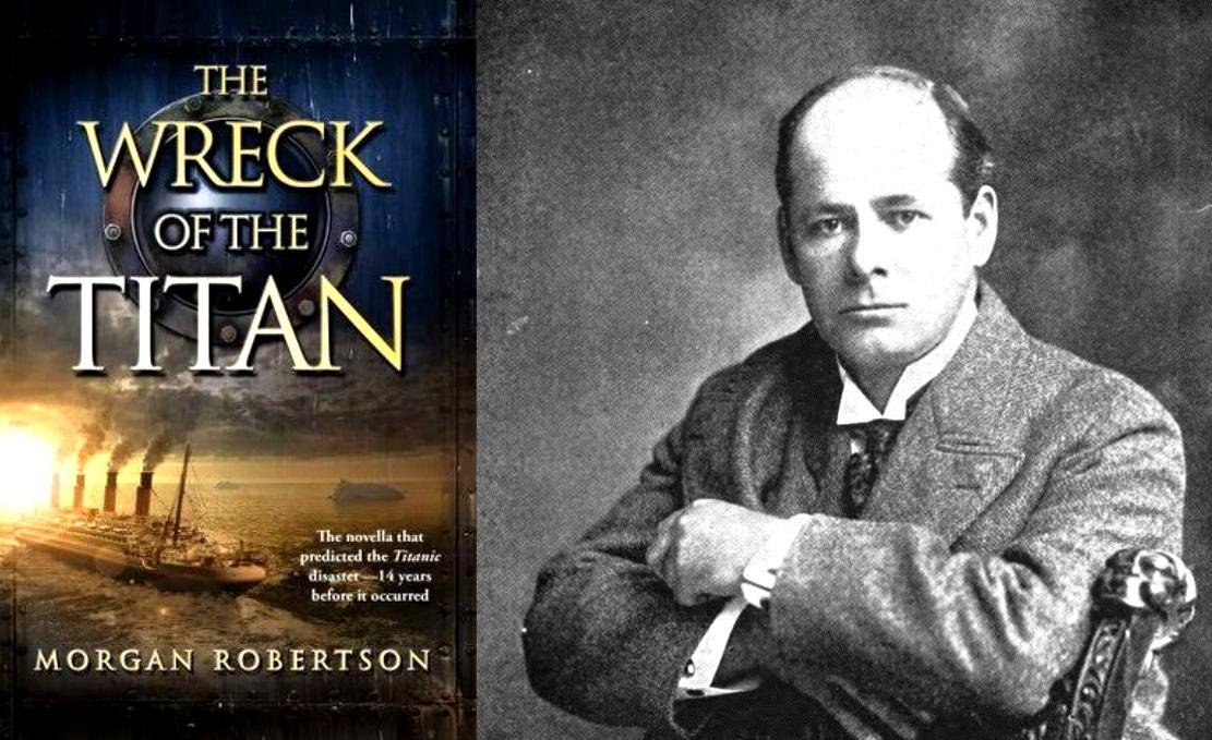 The Wreck Of The Titan Morgan Robertson Predicted Titanic