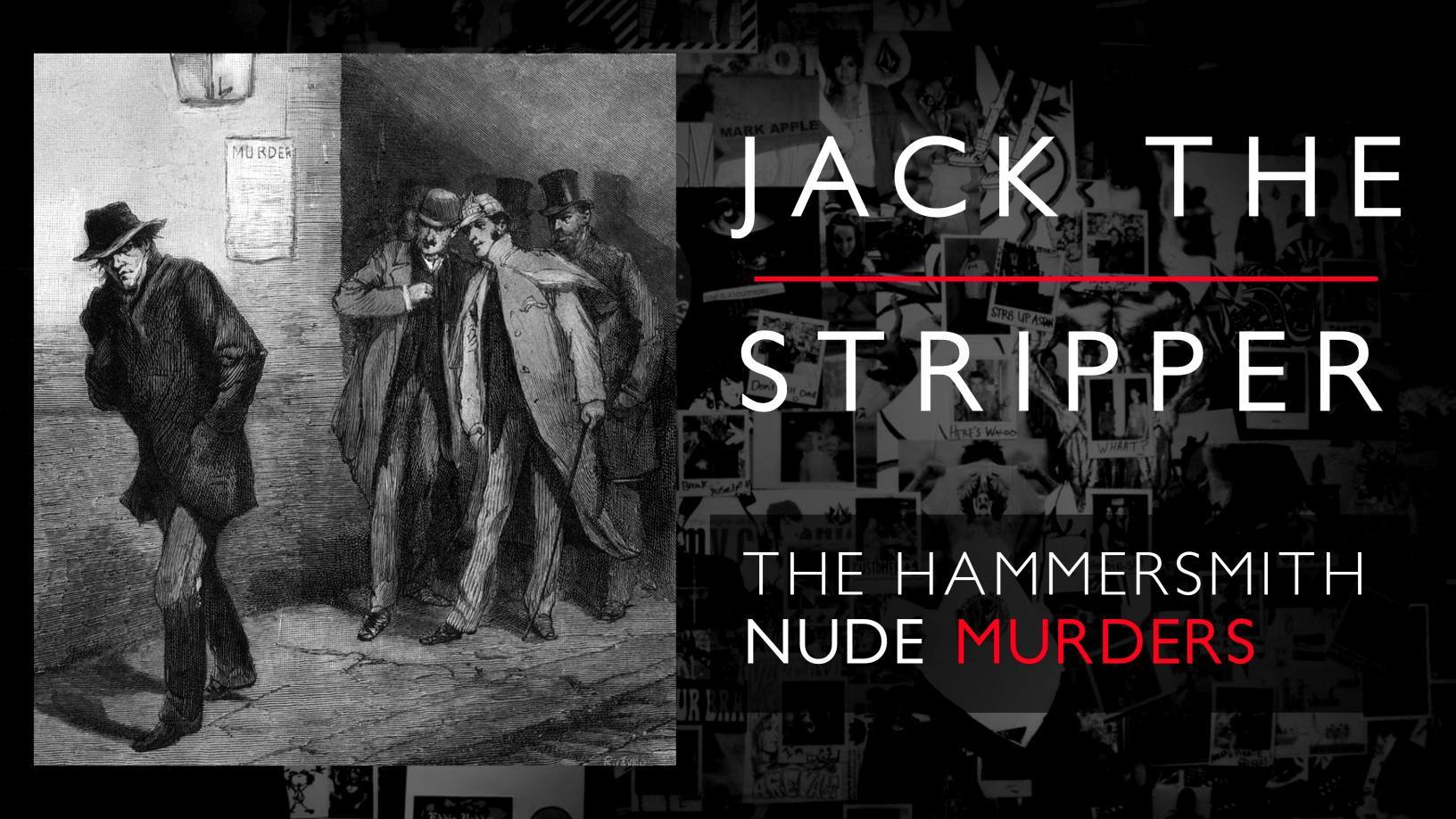 TheHammersmith Nude Murders: Who was Jack the Stripper? 4