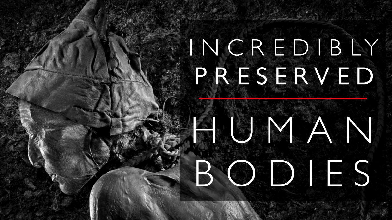 preserved human bodies