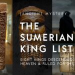 The Earth Was Ruled For 241,200 Years By 8 Kings Who Came From Heaven – The Sumerian King List Unveiled