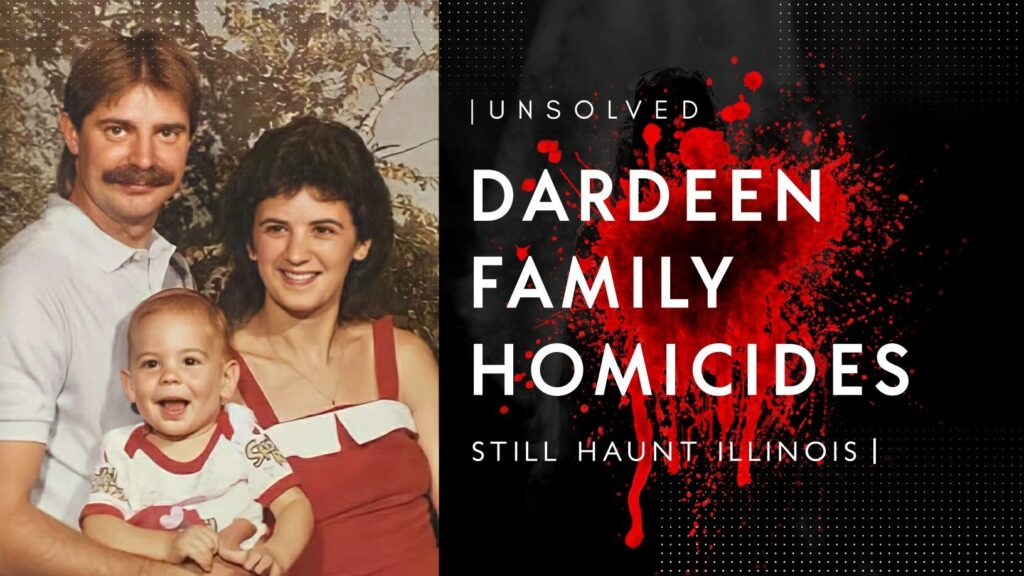 The unsolved 1987 slaying of Dardeen family still haunts Illinois 4
