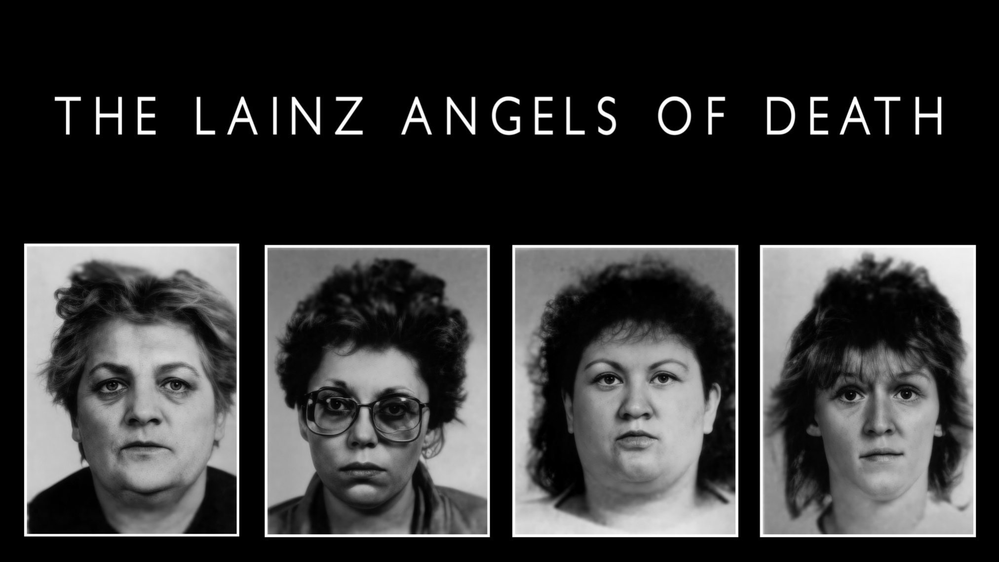 The Lainz Angels Of Death
